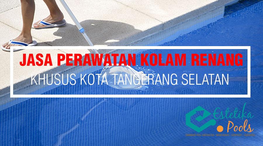 Jasa Perawatan [ Maintenance ] kolam renang pribadi